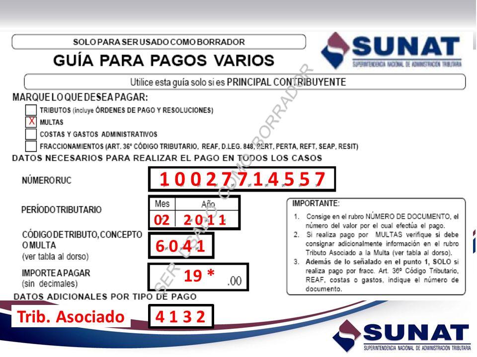 X 1 0 0 2 7 7 1 4 5 5 7 02 2 0 1 1 6 0 4 1 19 * Trib. Asociado 4 1 3 2
