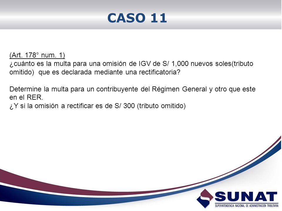 CASO 11 (Art. 178° num. 1)