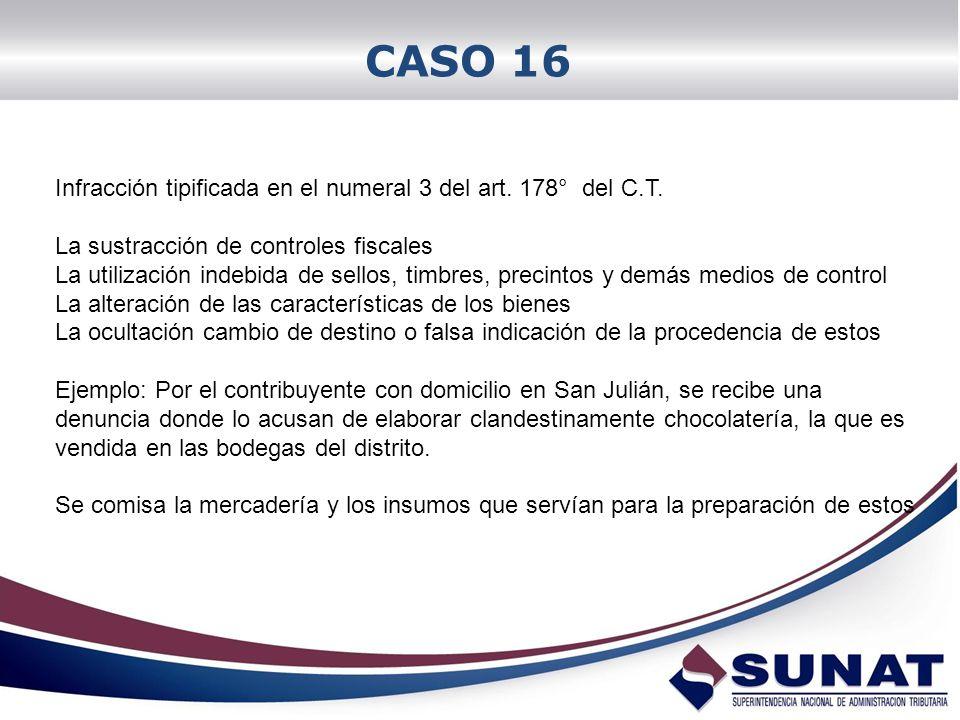 CASO 16 Infracción tipificada en el numeral 3 del art. 178° del C.T.