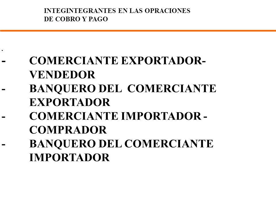 - COMERCIANTE EXPORTADOR- VENDEDOR