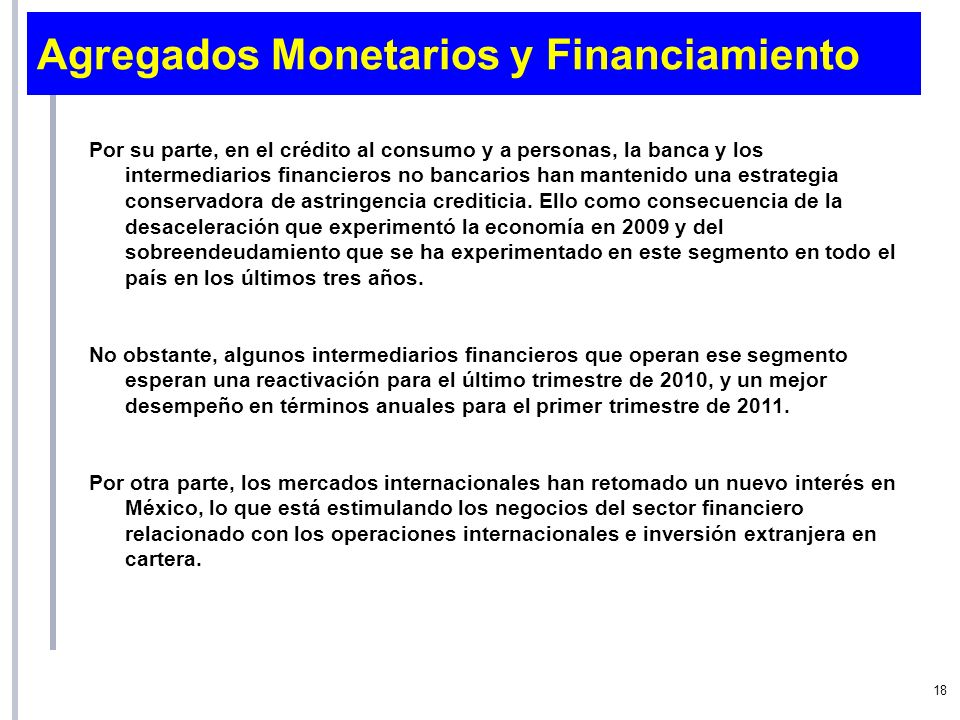 Agregados Monetarios y Financiamiento