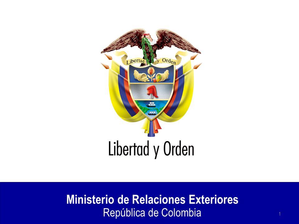 Ministerio de Relaciones Exteriores República de Colombia