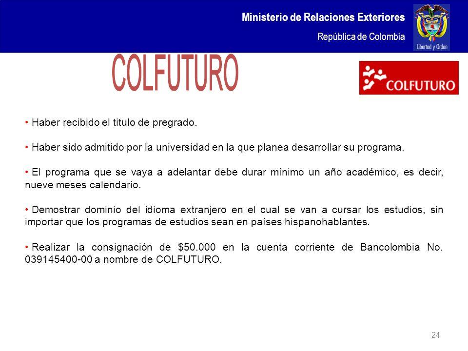 COLFUTURO Ministerio de Relaciones Exteriores República de Colombia