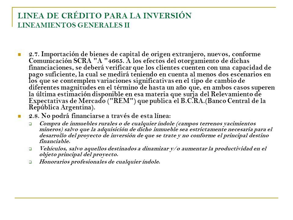 LINEA DE CRÉDITO PARA LA INVERSIÓN LINEAMIENTOS GENERALES II