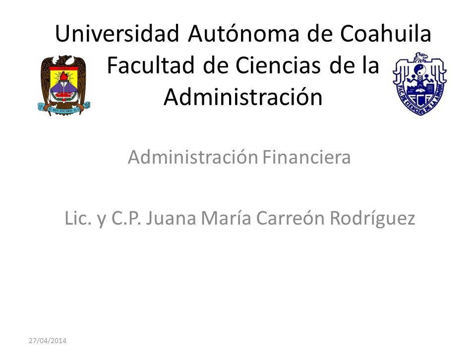 Administración Financiera Lic. y C.P. Juana María Carreón Rodríguez