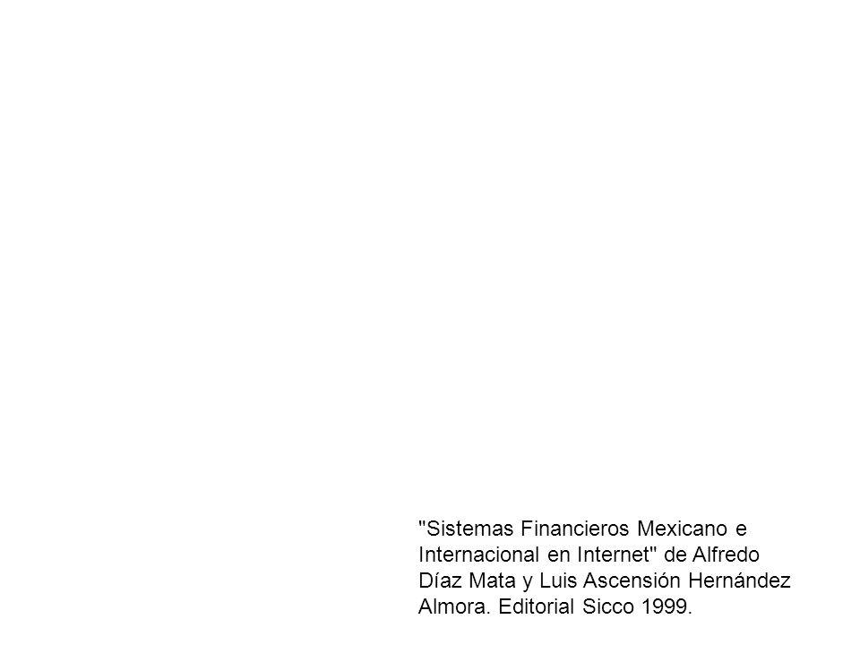 Sistemas Financieros Mexicano e Internacional en Internet de Alfredo