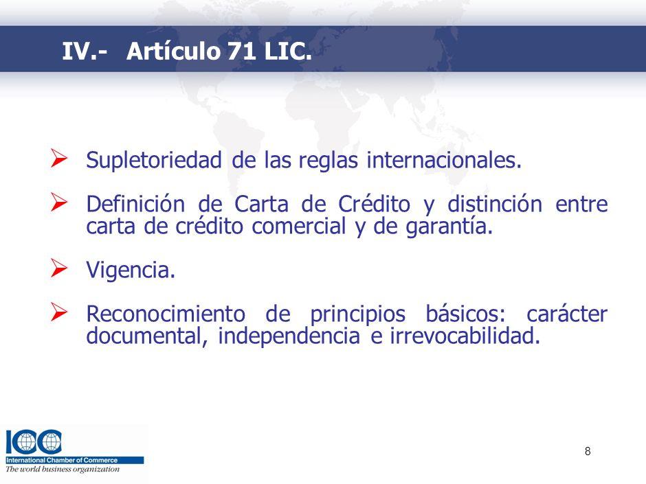 IV.- Artículo 71 LIC. Concepto de Confirmación.