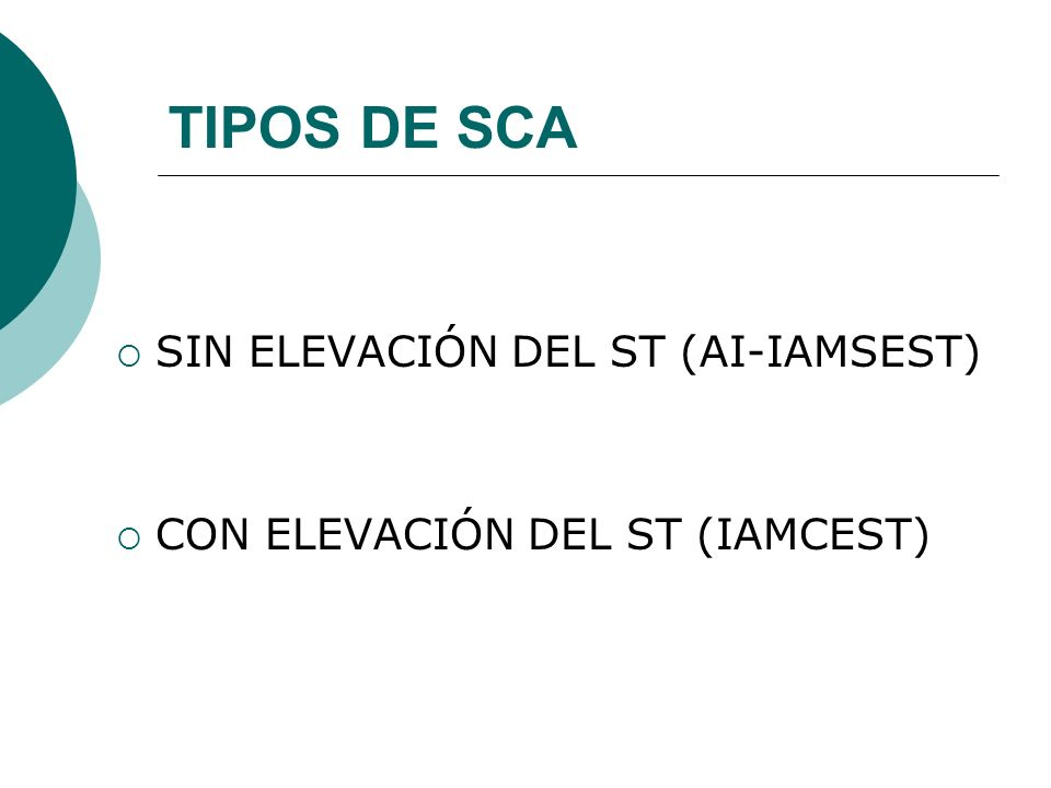 TIPOS DE SCA SIN ELEVACIÓN DEL ST (AI-IAMSEST)