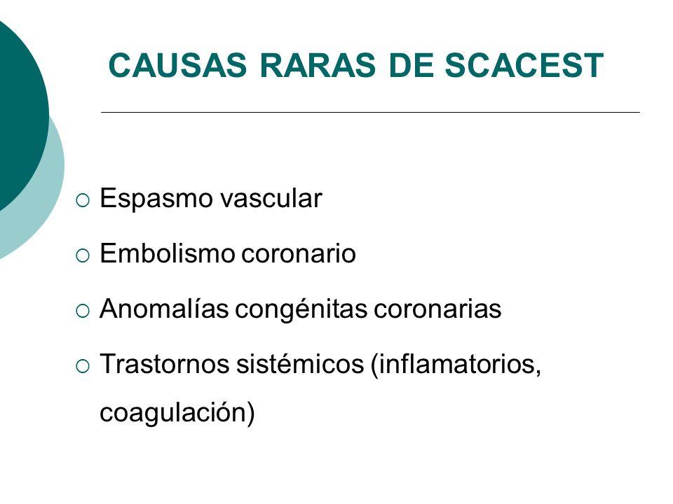 CAUSAS RARAS DE SCACEST