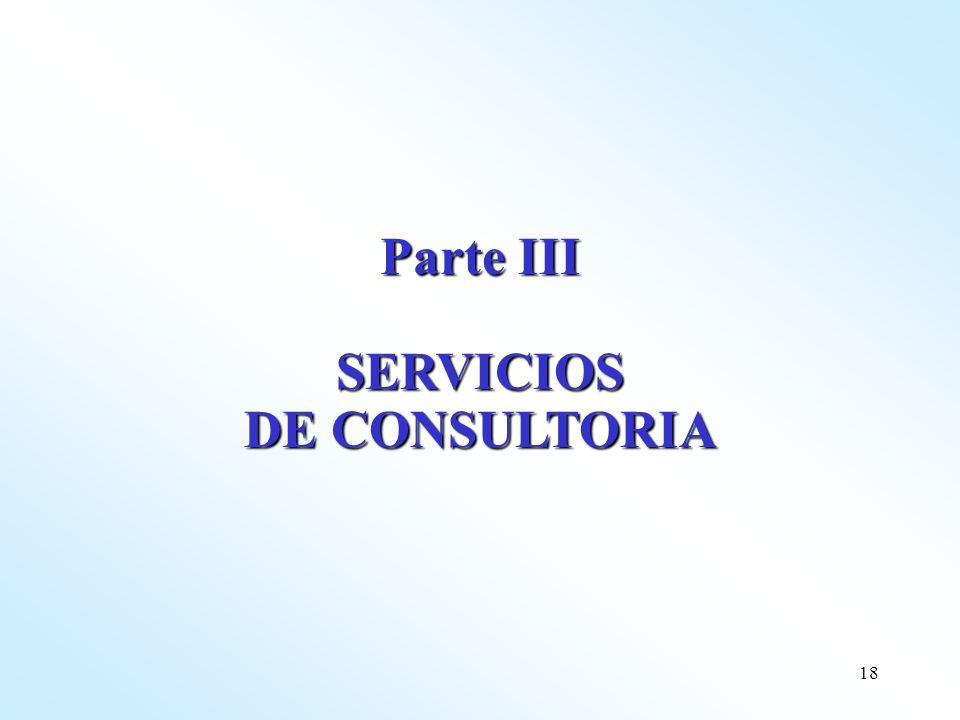 Parte III SERVICIOS DE CONSULTORIA