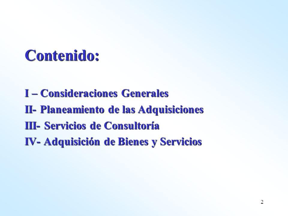 Contenido: I – Consideraciones Generales