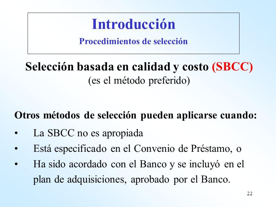 Procedimientos de selección Selección basada en calidad y costo (SBCC)