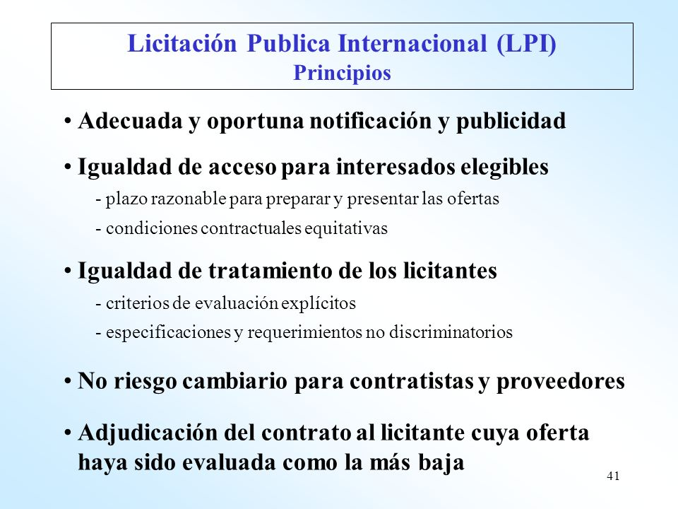 Licitación Publica Internacional (LPI)