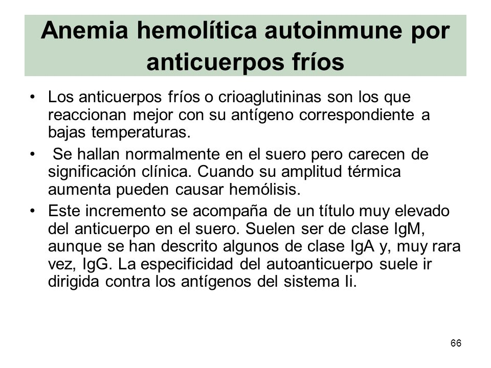 Anemia hemolítica autoinmune por anticuerpos fríos