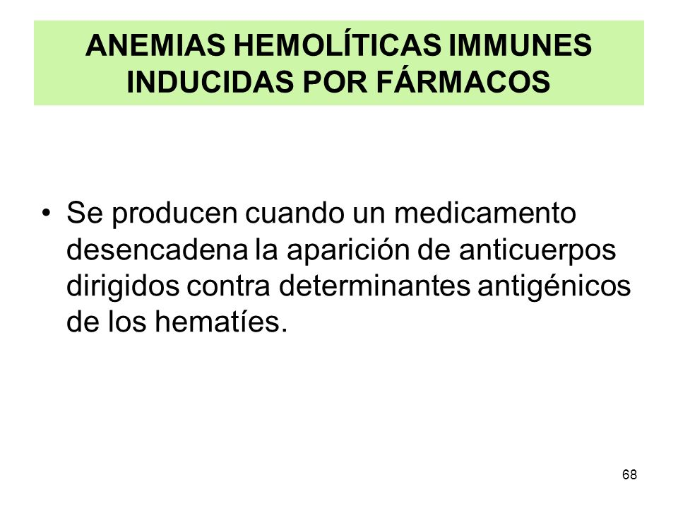 ANEMIAS HEMOLÍTICAS IMMUNES INDUCIDAS POR FÁRMACOS