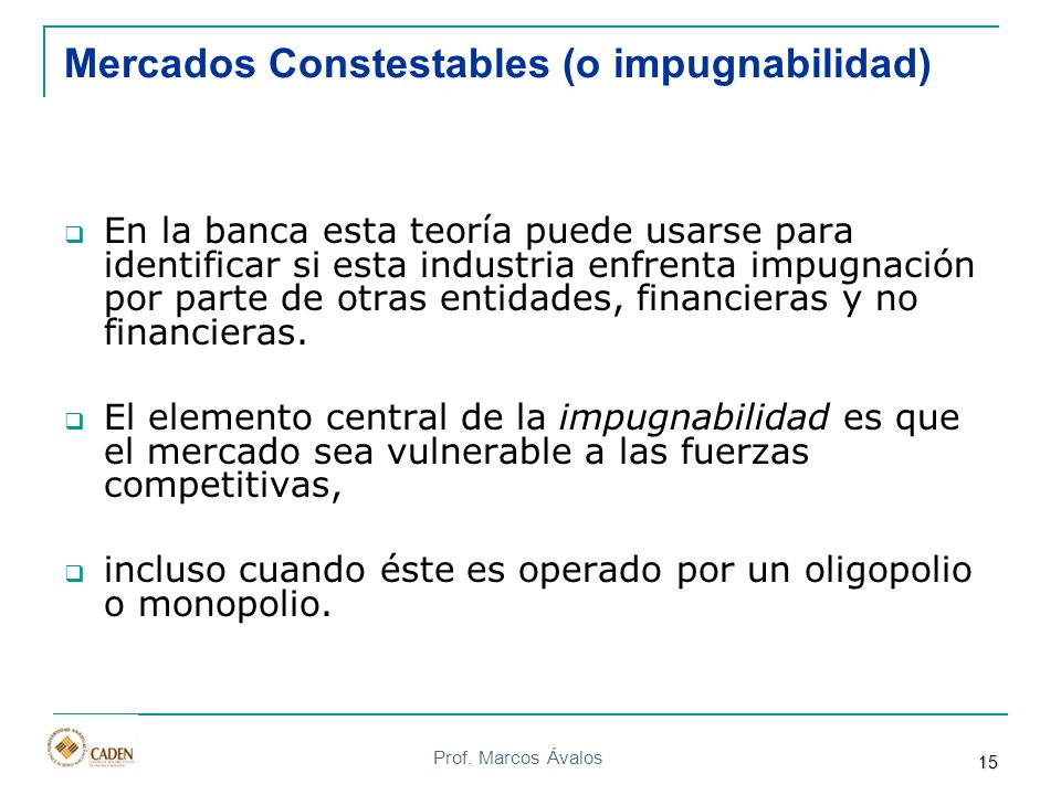 Mercados Constestables (o impugnabilidad)