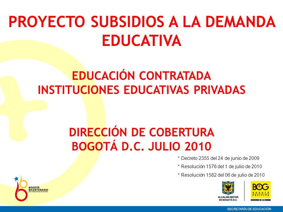 PROYECTO SUBSIDIOS A LA DEMANDA EDUCATIVA