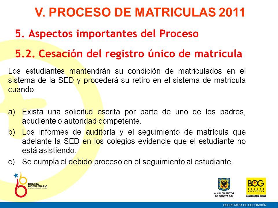V. PROCESO DE MATRICULAS 2011