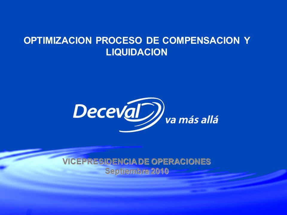 OPTIMIZACION PROCESO DE COMPENSACION Y LIQUIDACION