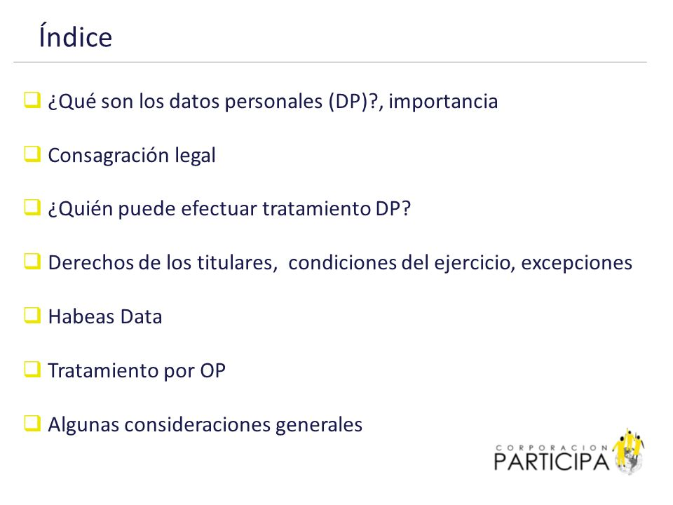Índice ¿Qué son los datos personales (DP) , importancia