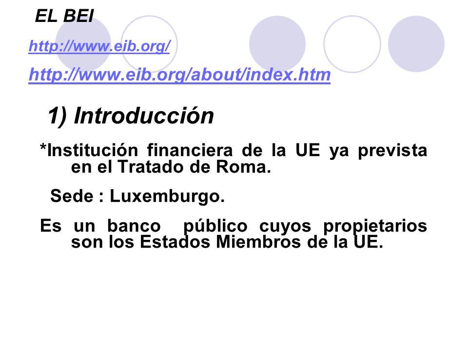 EL BEI http://www.eib.org/ http://www.eib.org/about/index.htm