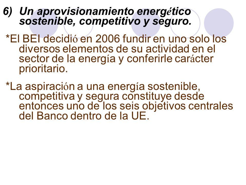 Un aprovisionamiento energético sostenible, competitivo y seguro.
