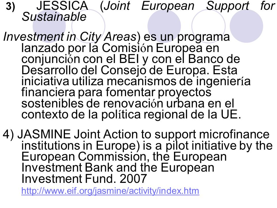 3) JESSICA (Joint European Support for Sustainable