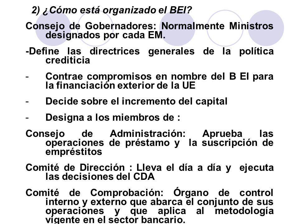 2) ¿Cómo está organizado el BEI