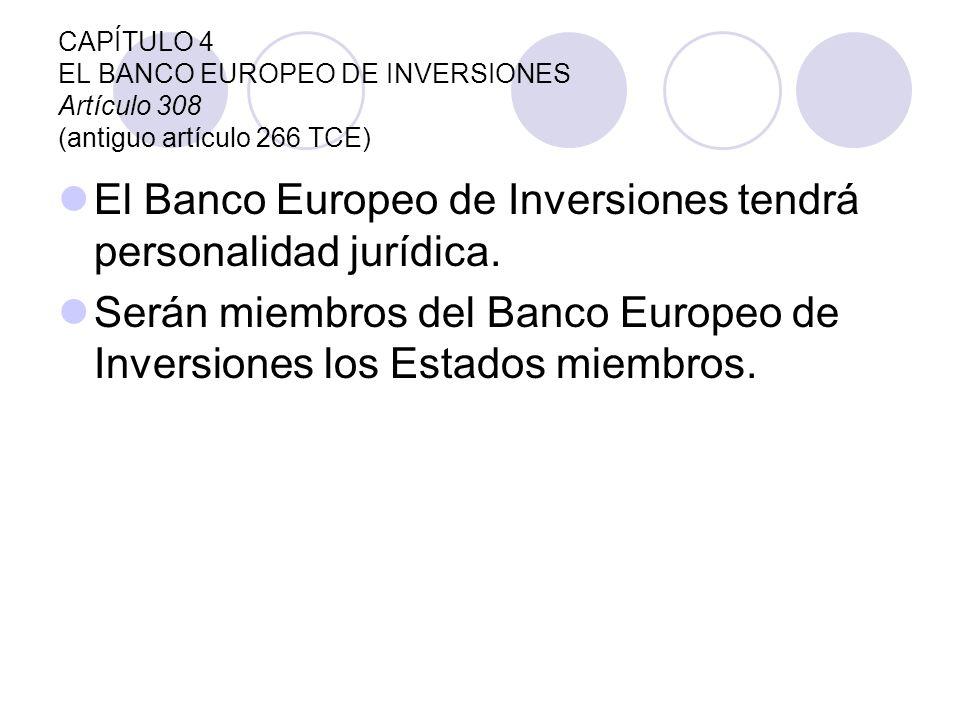 El Banco Europeo de Inversiones tendrá personalidad jurídica.