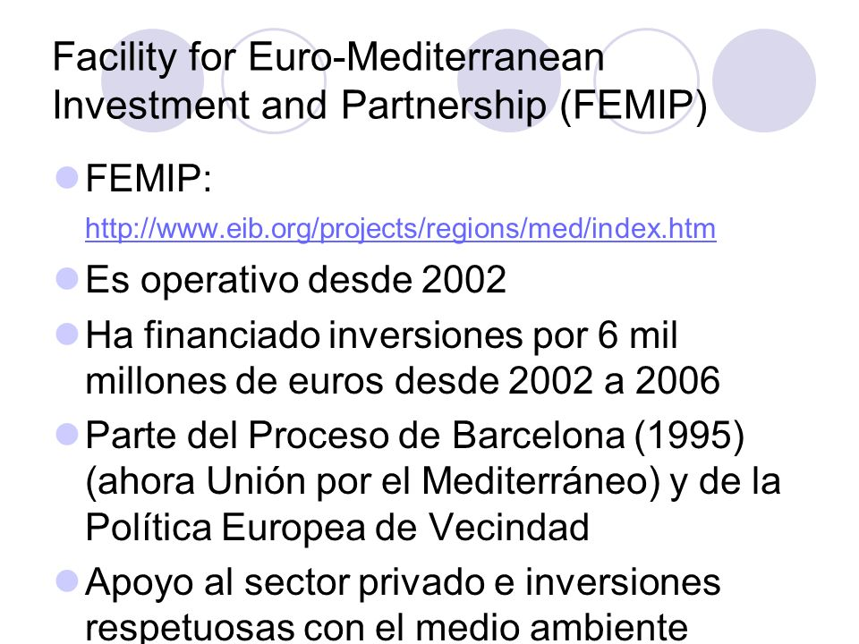 Facility for Euro-Mediterranean Investment and Partnership (FEMIP)