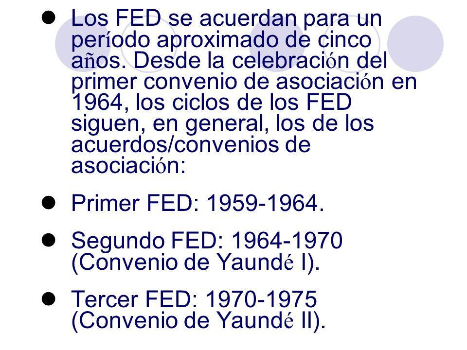 Los FED se acuerdan para un período aproximado de cinco años