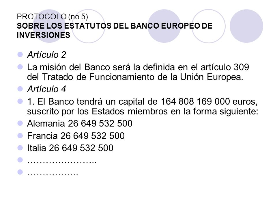 PROTOCOLO (no 5) SOBRE LOS ESTATUTOS DEL BANCO EUROPEO DE INVERSIONES