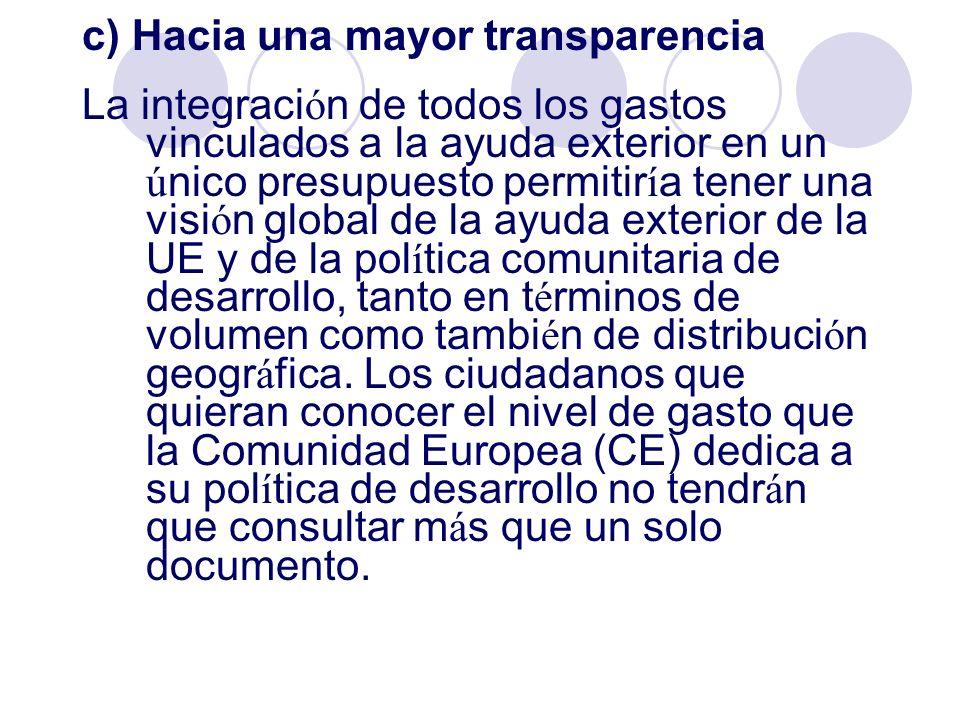 c) Hacia una mayor transparencia