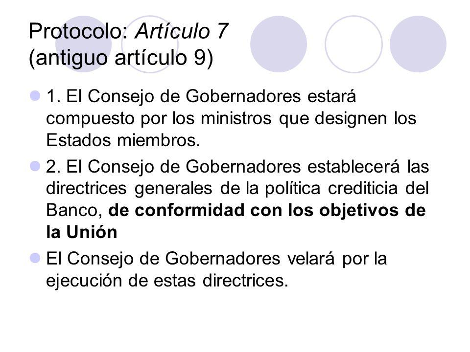 Protocolo: Artículo 7 (antiguo artículo 9)