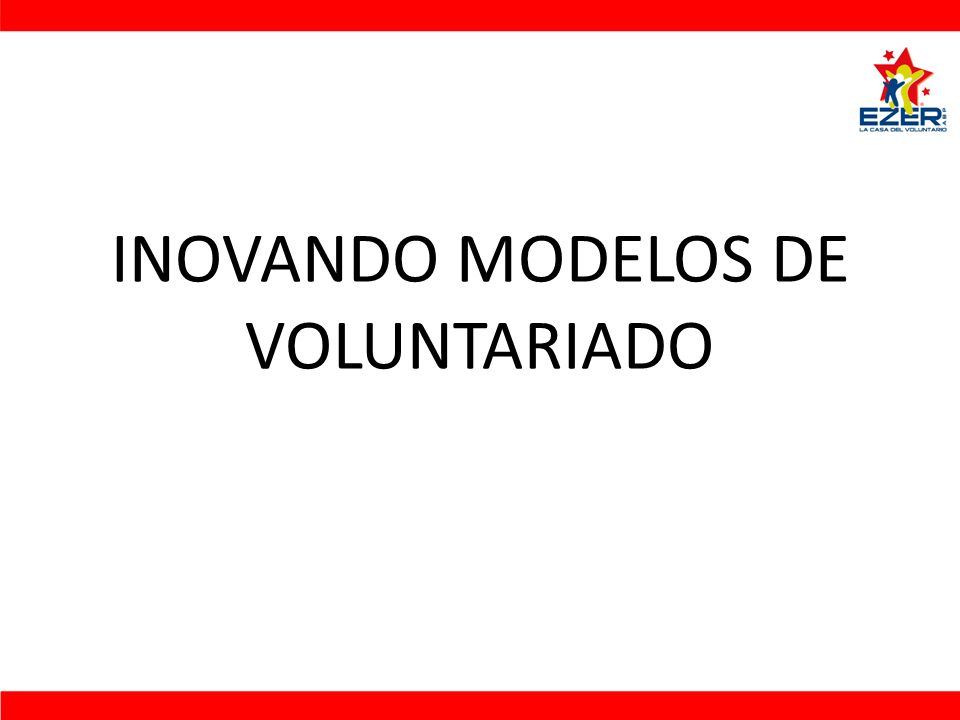 INOVANDO MODELOS DE VOLUNTARIADO