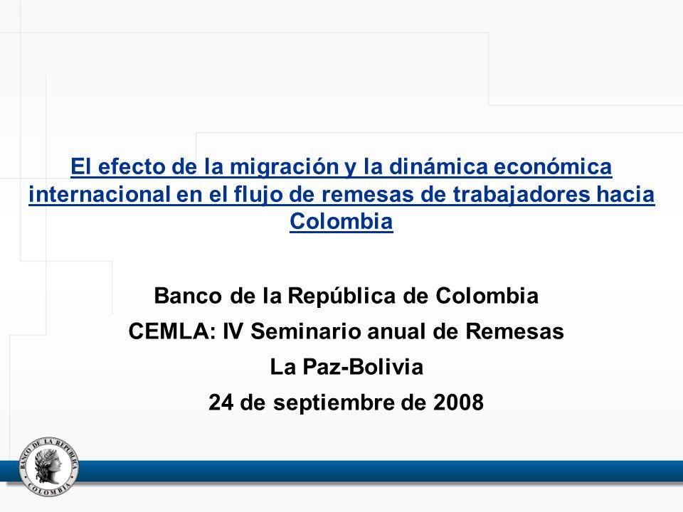 Banco de la República de Colombia CEMLA: IV Seminario anual de Remesas