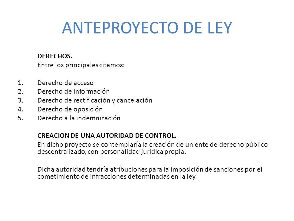 ANTEPROYECTO DE LEY DERECHOS. Entre los principales citamos: