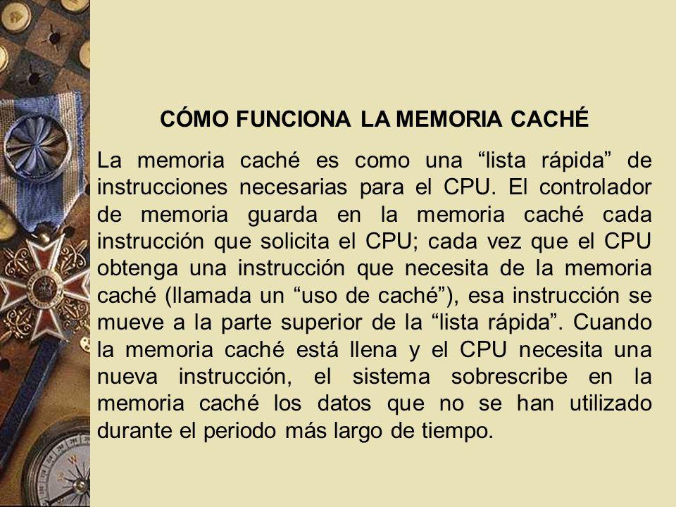 CÓMO FUNCIONA LA MEMORIA CACHÉ