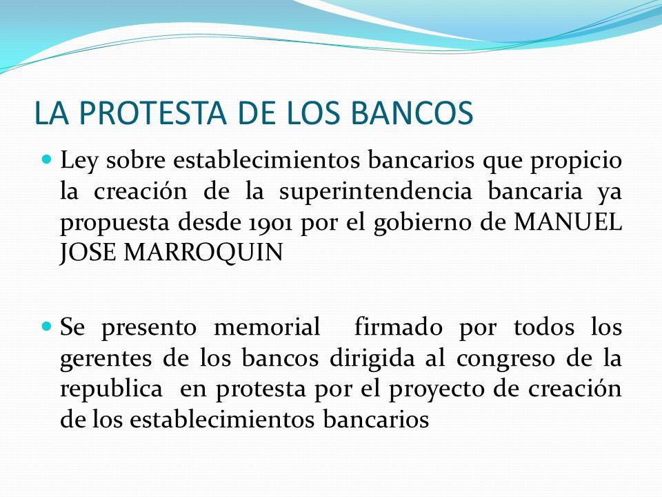 LA PROTESTA DE LOS BANCOS