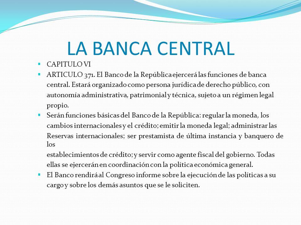 LA BANCA CENTRAL CAPITULO VI