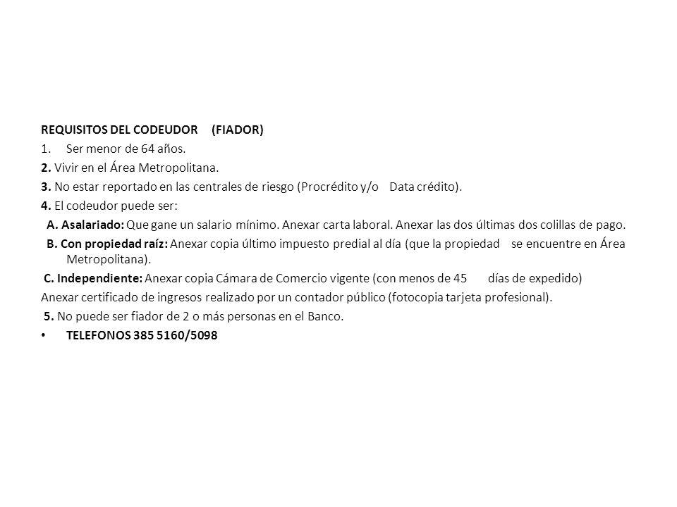 REQUISITOS DEL CODEUDOR (FIADOR)
