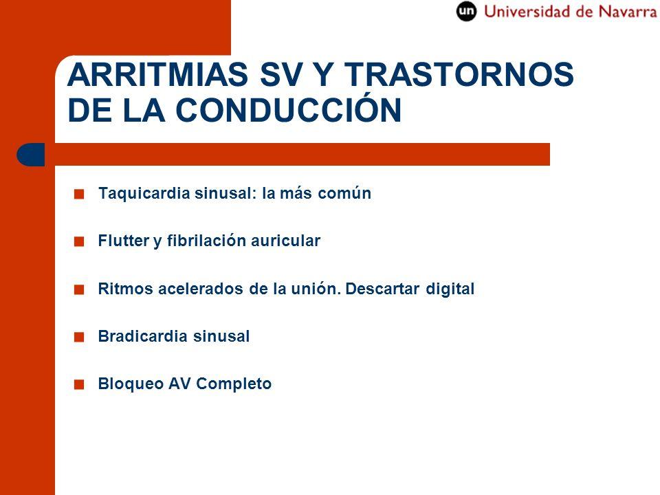 ARRITMIAS SV Y TRASTORNOS DE LA CONDUCCIÓN