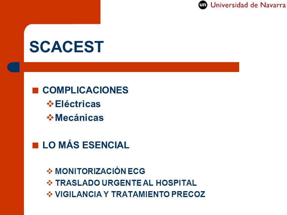 SCACEST COMPLICACIONES Eléctricas Mecánicas LO MÁS ESENCIAL