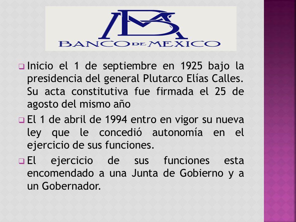 Inicio el 1 de septiembre en 1925 bajo la presidencia del general Plutarco Elías Calles. Su acta constitutiva fue firmada el 25 de agosto del mismo año