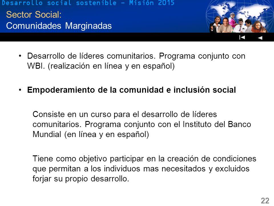 Sector Social: Comunidades Marginadas