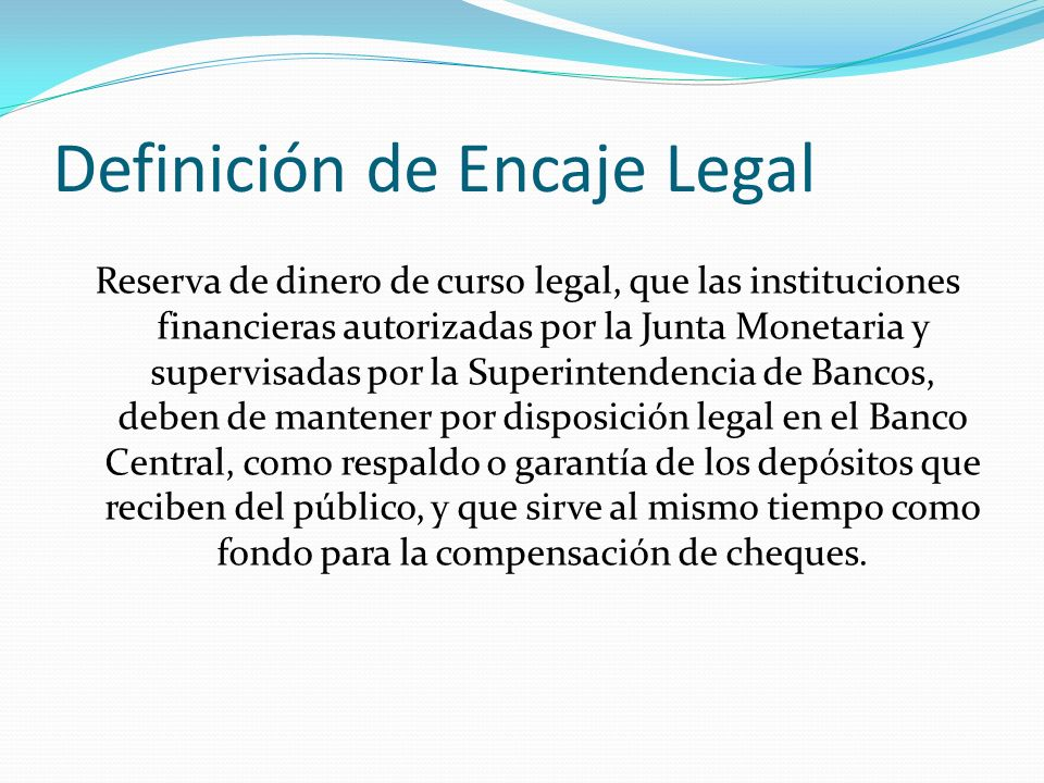 Definición de Encaje Legal
