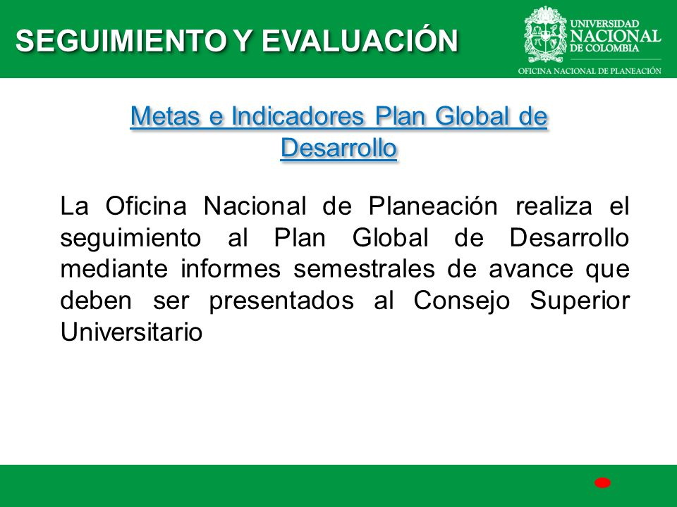 Metas e Indicadores Plan Global de Desarrollo