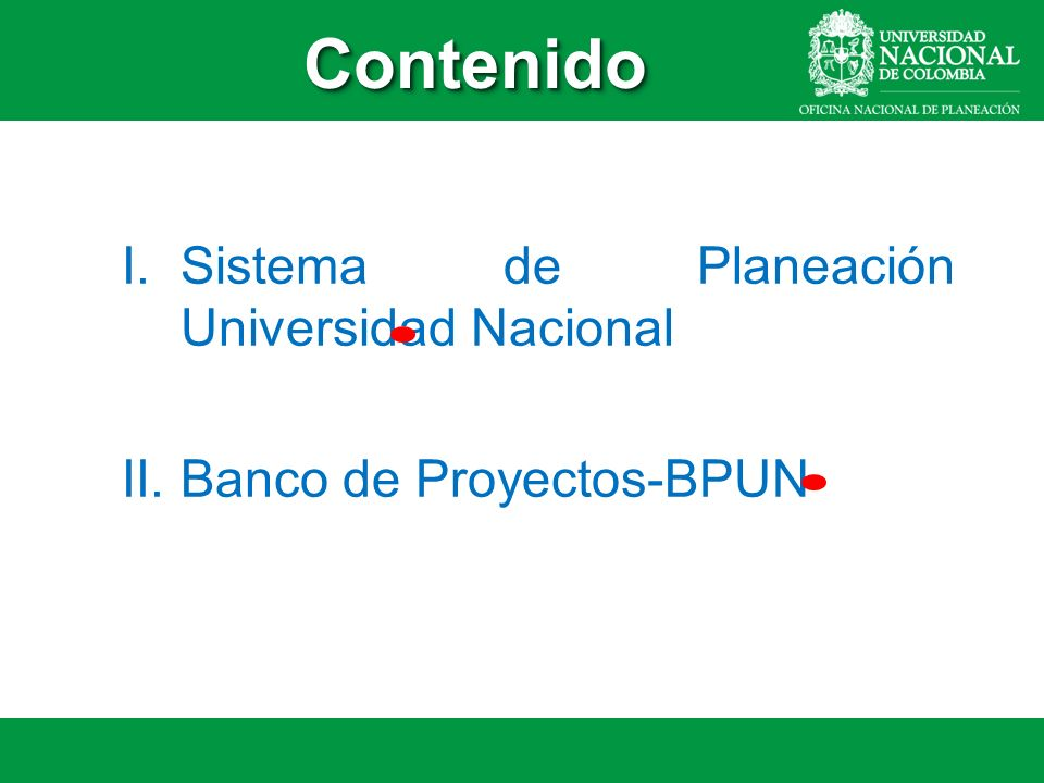 Sistema de Planeación Universidad Nacional Banco de Proyectos-BPUN