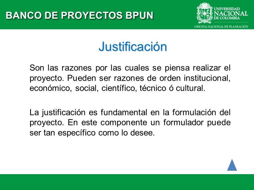 Justificación BANCO DE PROYECTOS BPUN