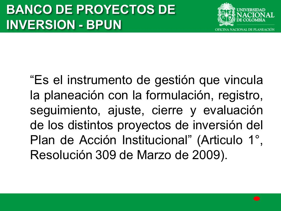BANCO DE PROYECTOS DE INVERSION - BPUN